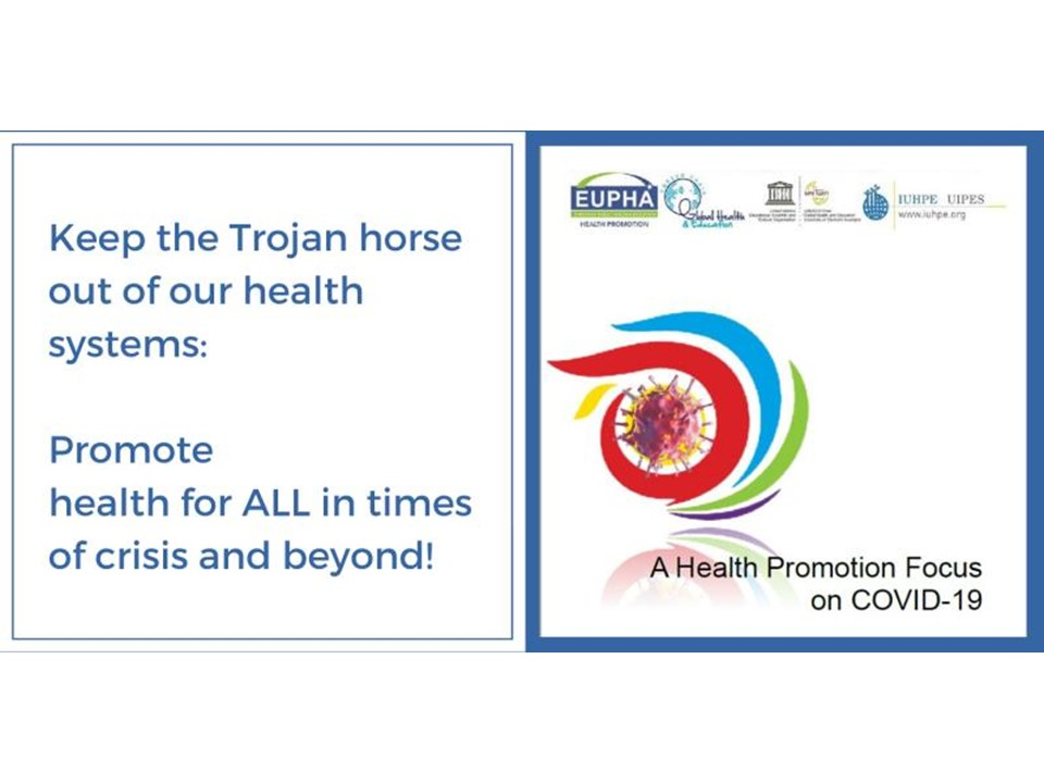 Bringing a Health Promotion perspective to COVID-19 response by EUPHA-HP, IUHPE and UNESCO Chair