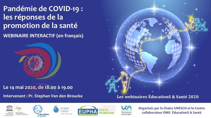 """Le webinaire """"Pandémie de COVID-19 : les réponses de la promotion de la santé"""" animé par le Pr Stephan Van den Broucke est en ligne"""
