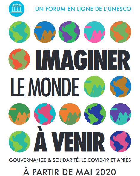 L'UNESCO lance cette semaine le Forum en ligne « Imaginer le monde à venir »