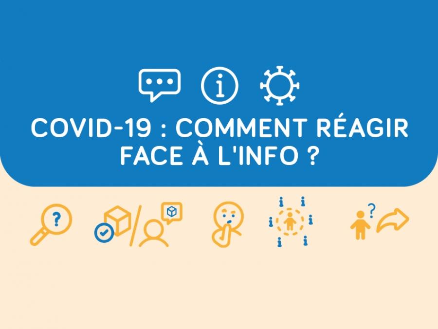 Covid-19 : Comment réagir face à l'info ?