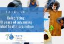 L'IUHPE-IUPES célèbre ses 70 ans !